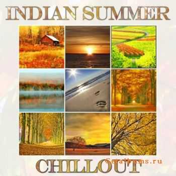 VA - Indian Summer Chillout (Autumn Lounge Cafe Sunset Moods) (2011)