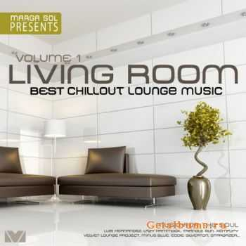 VA - Living Room Vol.1: Best Chillout Lounge Music (compiled & mixed by Marga Sol)(2011)