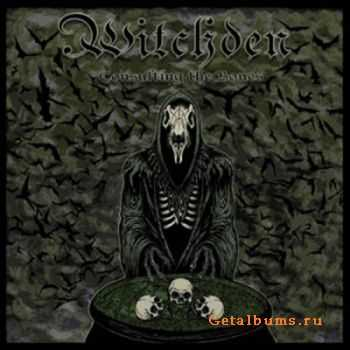 Witchden - Consulting The Bones (2012)