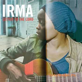 Irma – Letter to the Lord (Edition Collector) (2011)