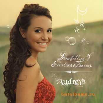 Audrey Dardenne � Embellies & Autres Feeries (2012)