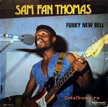Sam Fan Thomas - Funky New Bell (1977)