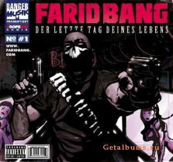 Farid Bang - Der letzte Tag deines Lebens (2012)