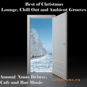 VA - Best Of Christmas Lounge: Chill Out & Ambient Grooves (2011)