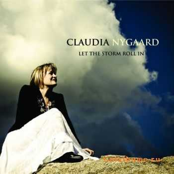 Claudia Nygaard – Let the Storm Roll In (2011)