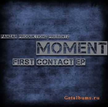 Moment – First Contact (2011)