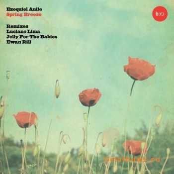 Ezequiel Anile - Spring Breeze / Deep Devotion (2012)
