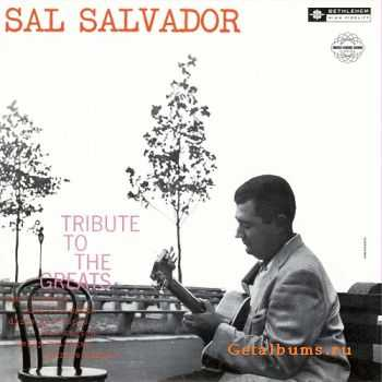 Sal Salvador - A Tribute To The Greats (1957)