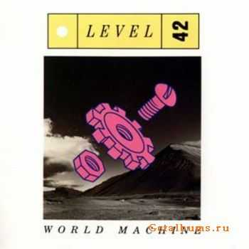 Level 42 - World Machine (1985)
