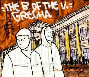 THE B. OF THE V. - GRECHA (2012)