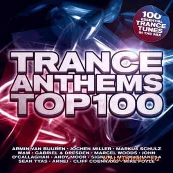 VA - Trance Anthems Top 100 (2012)