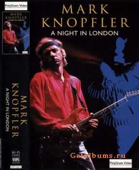 Mark Knopfler - A Night In London [DVD5] (1996)