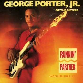 George Porter,Jr.(Of The Meters) - Runnin' Partner (1990)