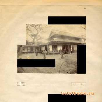 Shigeto - Lineage EP (2012)