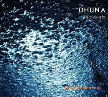 Dhuna - No Doubt (2012)