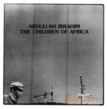 Abdullah Ibrahim (Dollar Brand) - The Banyana: Children of Africa (1976)