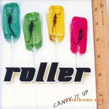 Roller - Candy It Up (2007)