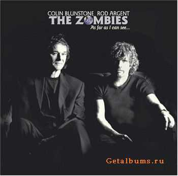 The Zombies (Colin Blunstone/Rod Argent) - As Far As I Can See... (2004) Lossless