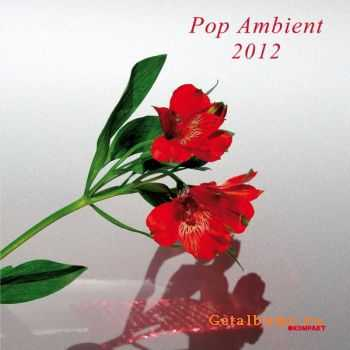 VA - Pop Ambient 2012 (2012)