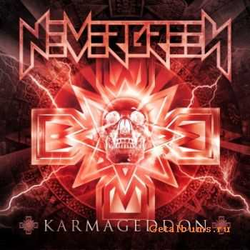 Nevergreen - Karmageddon (2012)