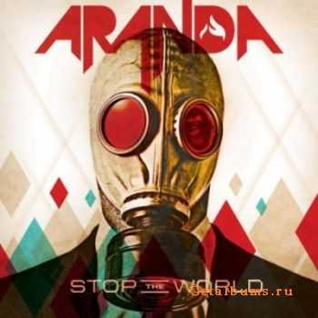 Aranda - Stop The World (2012)