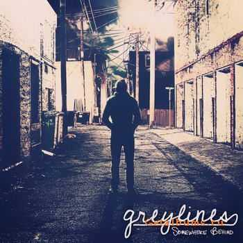 Greylines - Somewhere Behind [EP] (2012)