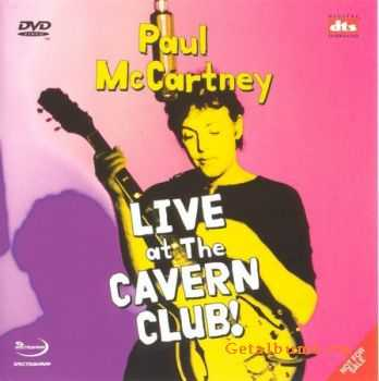 Paul McCartney - Live At The Cavern Club! (2003)