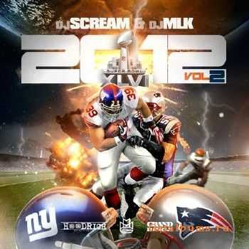 DJ Scream – 2012 The Mixtape Vol. 2 (2012)