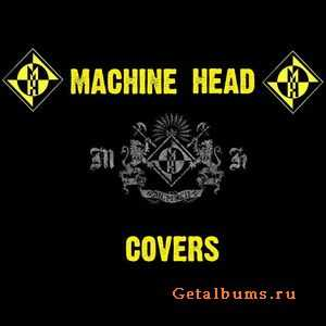 Machine Head - Compilation Covers (2008)