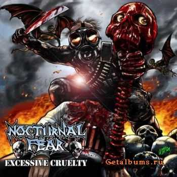 Nocturnal Fear - Excessive Cruelty (2011)