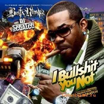 Busta Rhymes – I Bullshit You Not (2012)