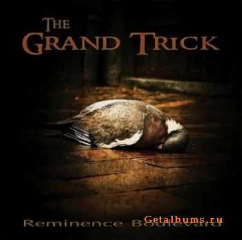 The Grand Trick - Reminiscence Boulevard (2011)