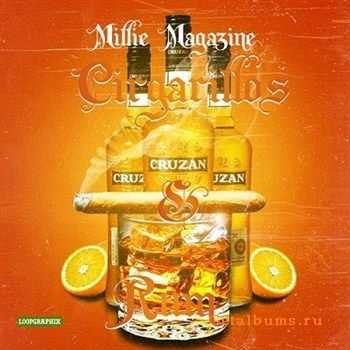 Millie Mag - Cigarillos And Rum (2012)