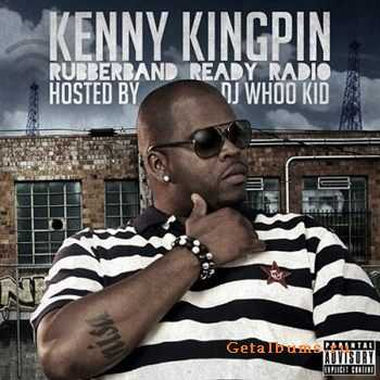 Kenny Kingpin - Rubberband Ready Radio (2012)