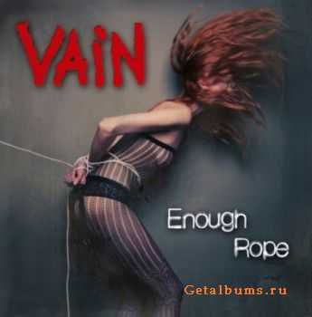 Vain - Enough Rope (Reissue) [2CD Edition] (2011)
