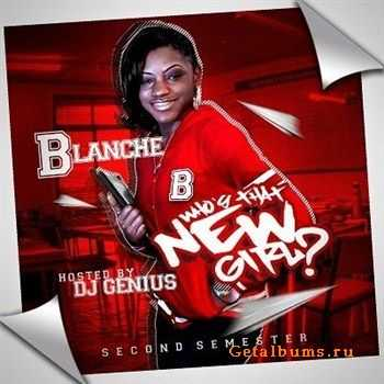 Blanche - Who's That New Girl (2012)