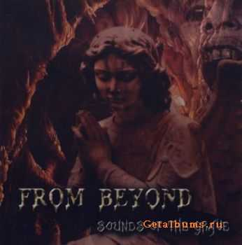 From Beyond - Sounds Of The Grave  (2007)