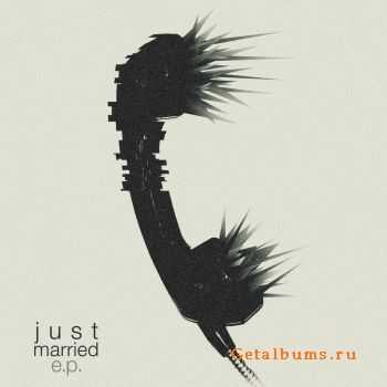 Justmarried - E.P. (2012)