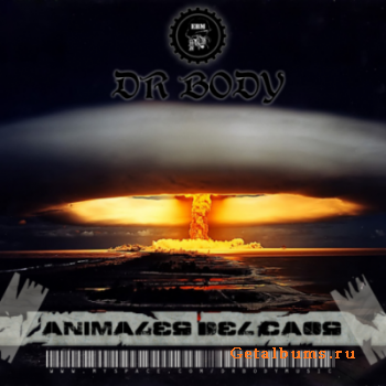 Dr.Body - Animals Del Chaos (2011)