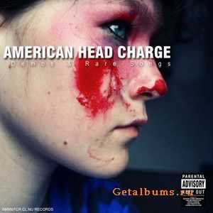 American Head Charge - Demos and Rare Songs (2005)