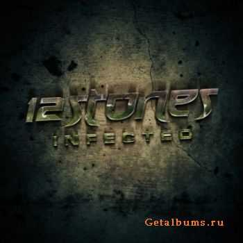 12 Stones - Infected [Single] (2012)