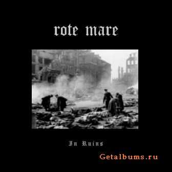 Rote Mare - In Ruins & In Ruins II  (2-CD) (2008)