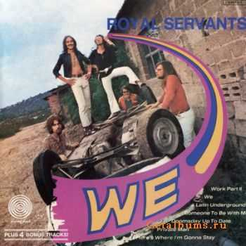 Royal Servants - We (1970)