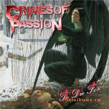 Crimes Of Passion - To Die For (2012)