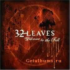 32 Leaves - Welcome To The Fall (2005)