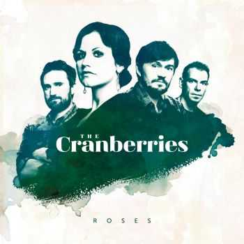 The Cranberries - Roses (2012)