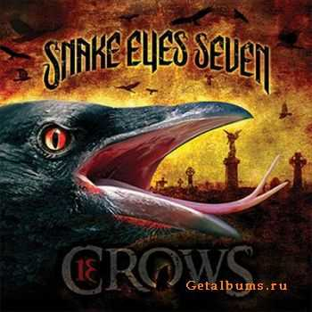 Snake Eyes Seven - 13 Crows (2011)