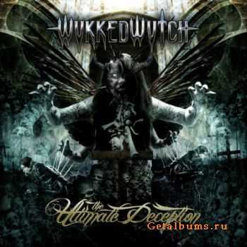 Wykked Wytch - The Despised Existence  (2012)