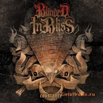 Blinded In Bliss - Constancy (2012)