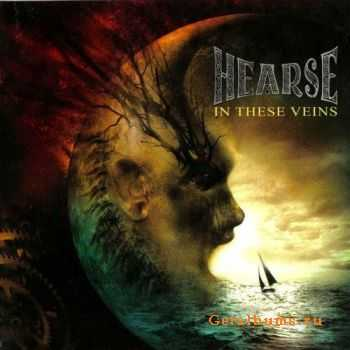 Hearse  - In These Veins [Japanese edition] (2006)